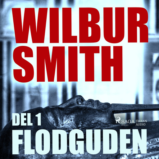 Flodguden del 1, Wilbur Smith