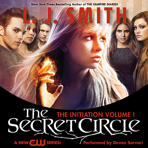 Secret Circle Vol I: The Initiation, L.J. Smith