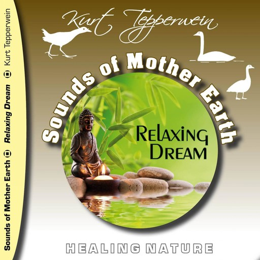 Sounds of Mother Earth - Relaxing Dream,