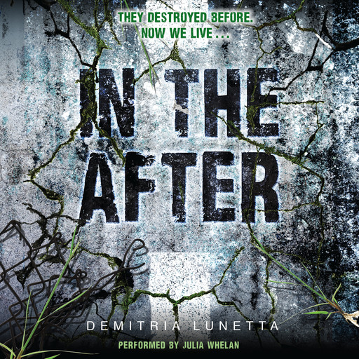In the After, Demitria Lunetta