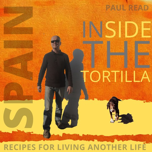 Inside the Tortilla, Paul Read