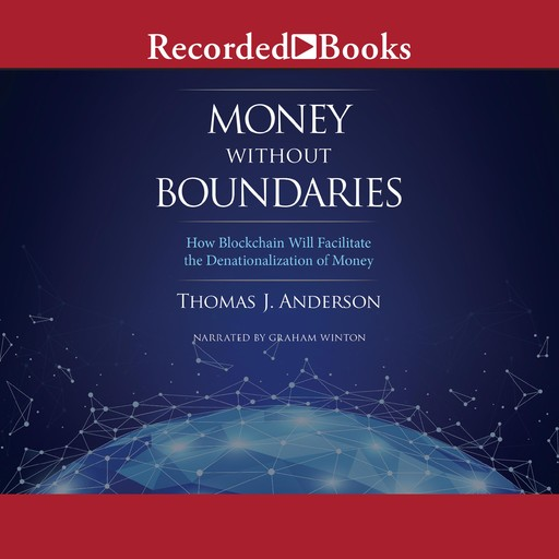 Money Without Boundaries, Thomas Anderson