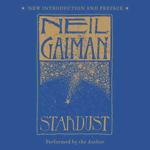 Stardust: The Gift Edition, Neil Gaiman