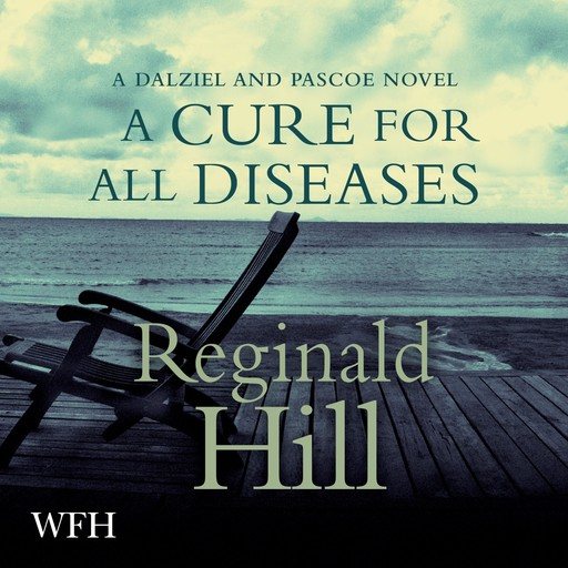 A Cure for All Diseases, Reginald Hill