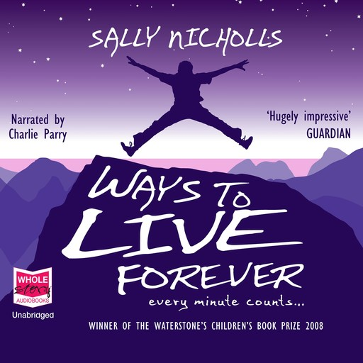 Ways to Live Forever, Sally Nicholls