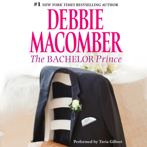 THE BACHELOR PRINCE, Debbie Macomber