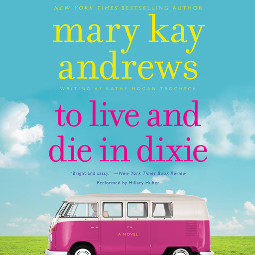 To Live and Die in Dixie, Mary Kay Andrews