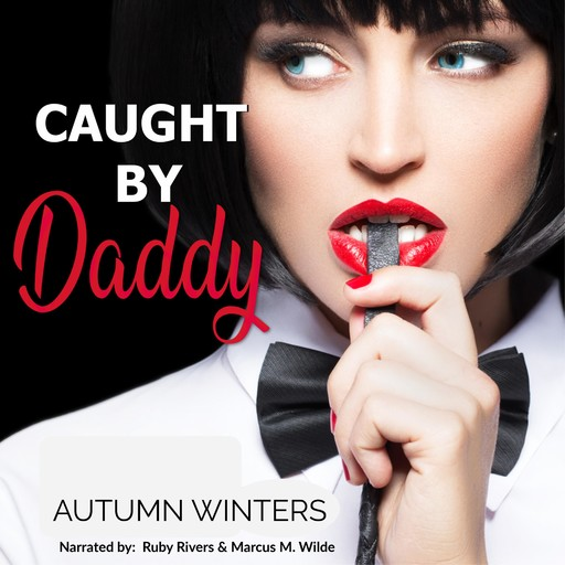 Caught By Daddy, AUTUMN WINTERS