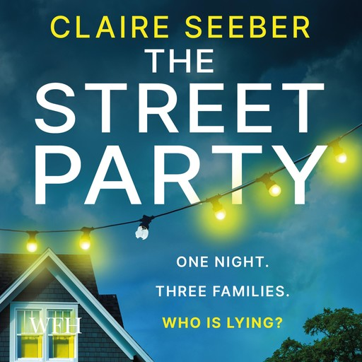 The Street Party, Claire Seeber