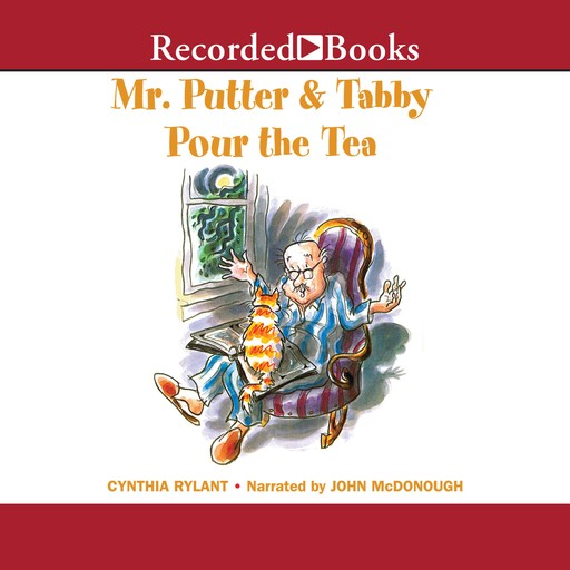 Mr. Putter and Tabby Pour the Tea, Cynthia Rylant