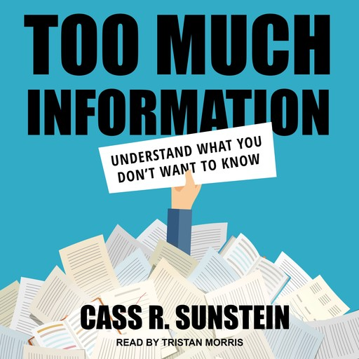 Too Much Information, Cass Sunstein