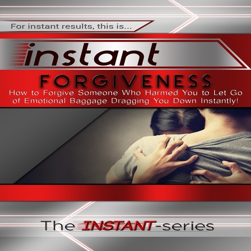 Instant Forgiveness, The INSTANT-Series