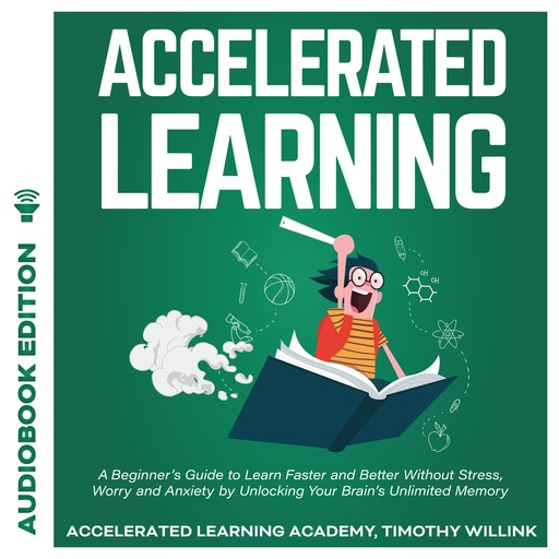 Accelerated Learning, Timothy Willink