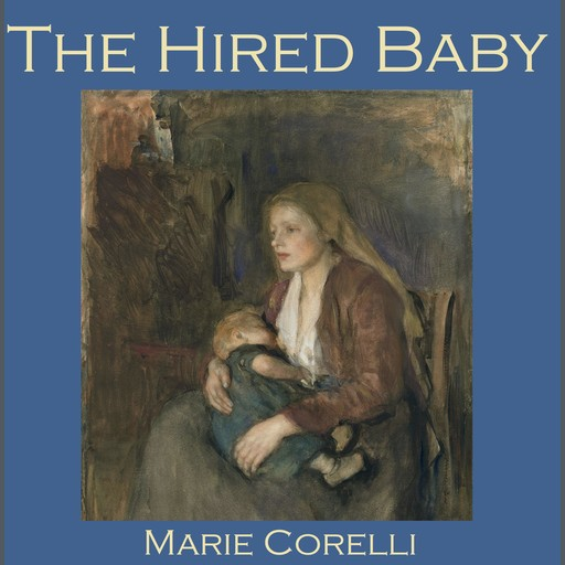 The Hired Baby, Marie Corelli