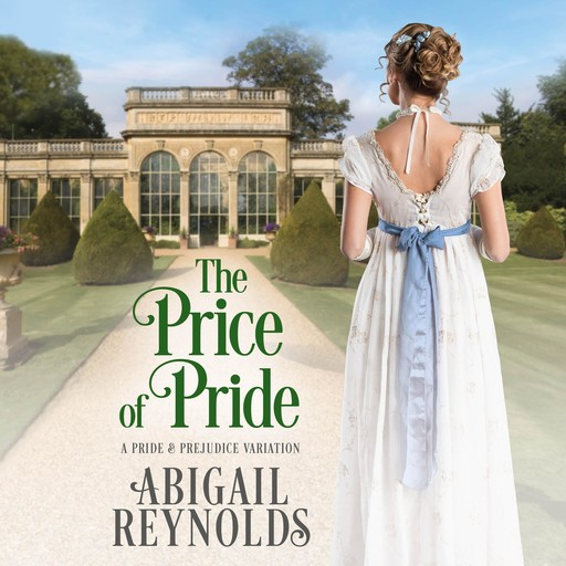 The Price of Pride, Abigail Reynolds
