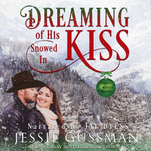 Dreaming of His Snowed In Kiss, Jessie Gussman