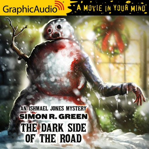Dark Side of the Road, The [Dramatized Adaptation], Simon R.Green