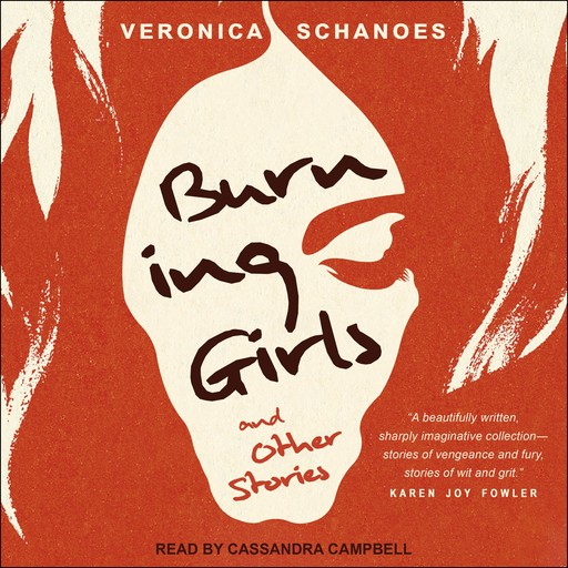 Burning Girls and Other Stories, Veronica Schanoes