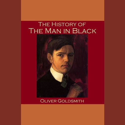 The History of the Man in Black, Oliver Goldsmith