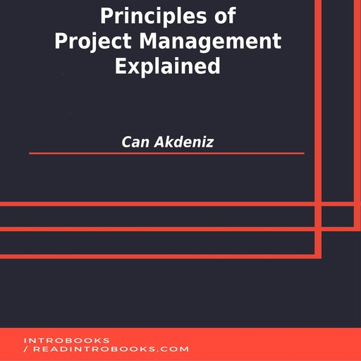 Principles of Project Management Explained, Can Akdeniz