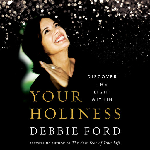 Your Holiness, Debbie Ford
