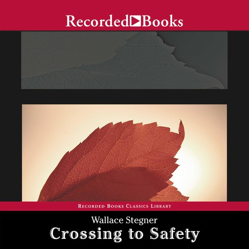 Crossing to Safety, Wallace Stegner