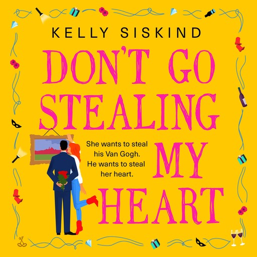 Don't Go Stealing My Heart, Kelly Siskind
