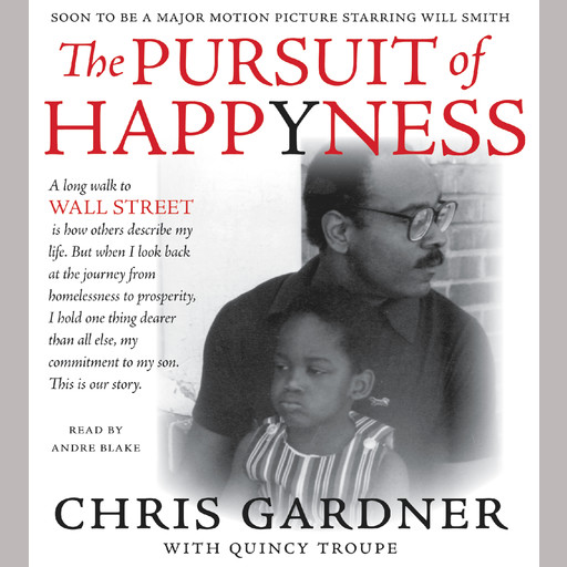 The Pursuit of Happyness, Chris Gardner
