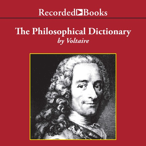 The Philosophical Dictionary, Voltaire