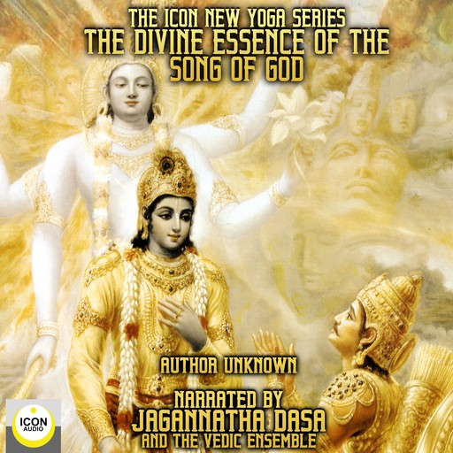 The Icon New Yoga Series: The Divine Essence Of The Song Of God,