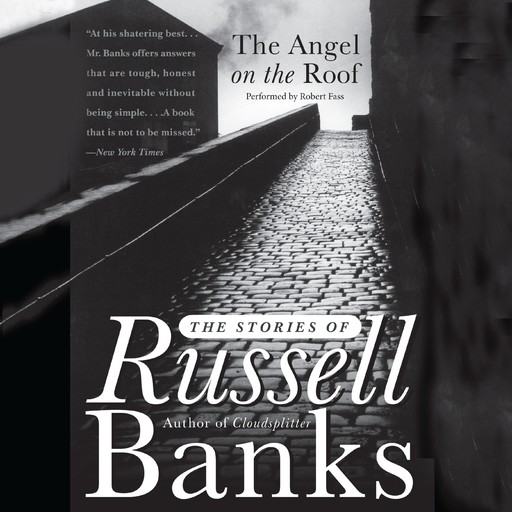 The Angel on the Roof, Russell Banks