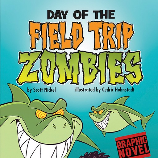 Day of the Field Trip Zombies, Scott Nickel