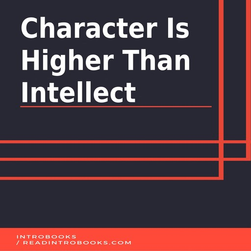 Character is Higher Than Intellect, Introbooks Team