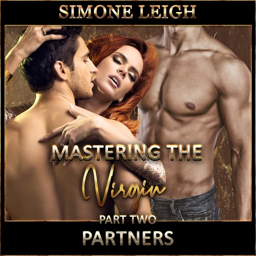 Partners – 'Mastering the Virgin' Part Two, Simone Leigh