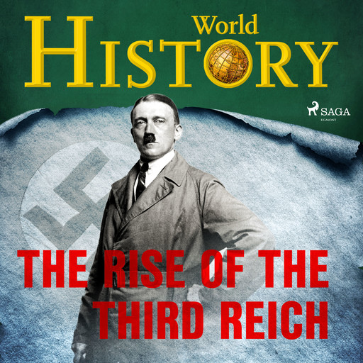 The Rise of the Third Reich, History World