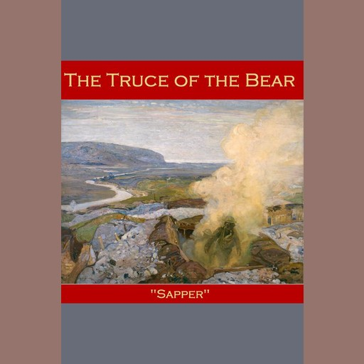 The Truce of the Bear, Sapper