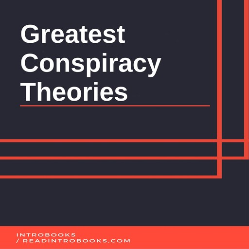 Greatest Conspiracy Theories, Introbooks Team