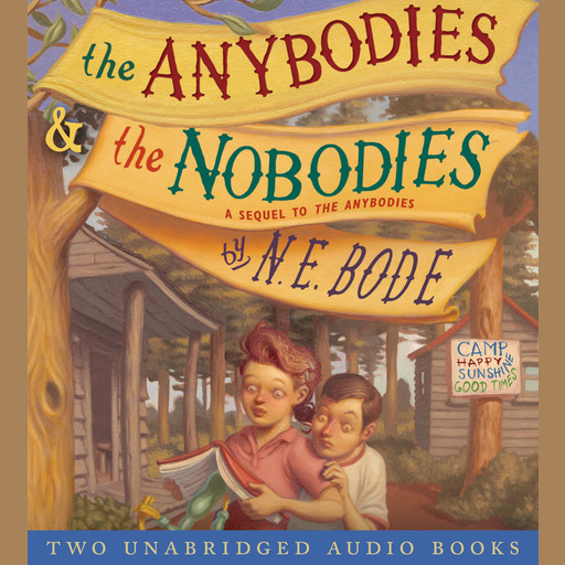 The Anybodies & The Nobodies, N.E. Bode