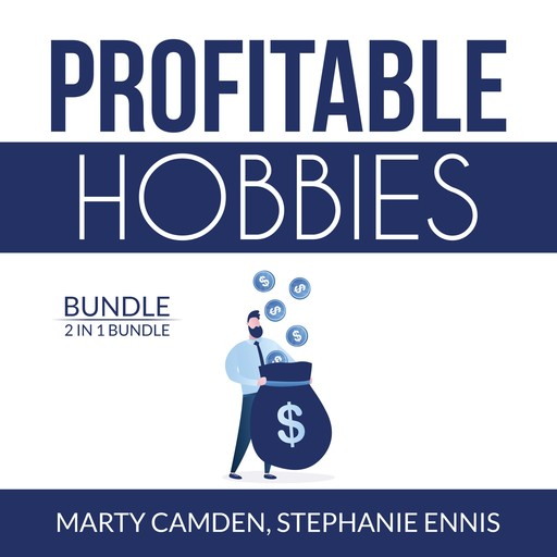 Profitable Hobbies Bundle: 2 in 1 Bundle, Woodworking and Crafting, Stephanie Ennis, Marty Camden