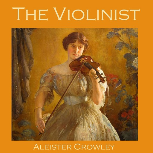 The Violinist, Aleister Crowley