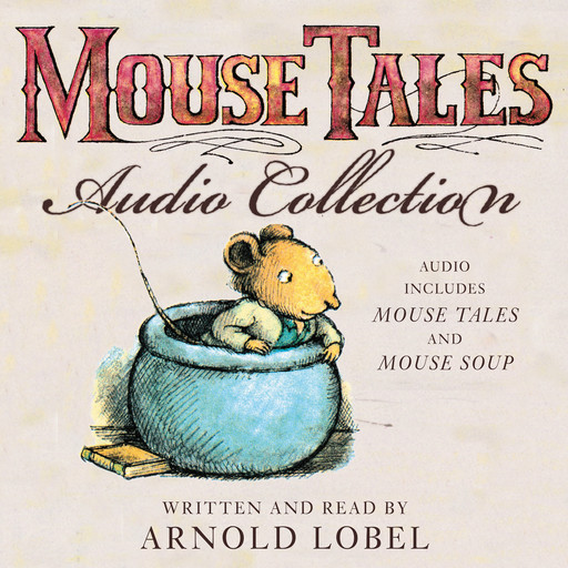 The Mouse Tales Audio Collection, Arnold Lobel