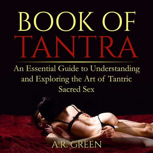 Book of Tantra, A.R. Green