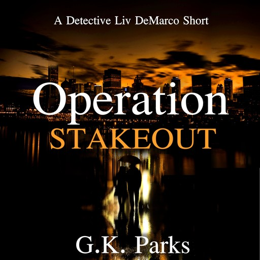 Operation Stakeout, G.K. Parks