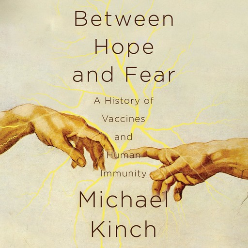 Between Hope and Fear, Michael Kinch