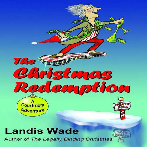 The Christmas Redemption, Landis Wade