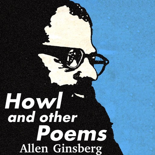 Howl and Other Poems, Allen Ginsberg