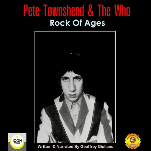 Pete Townshend & The Who; Rock of Ages, Geoffrey Giuliano