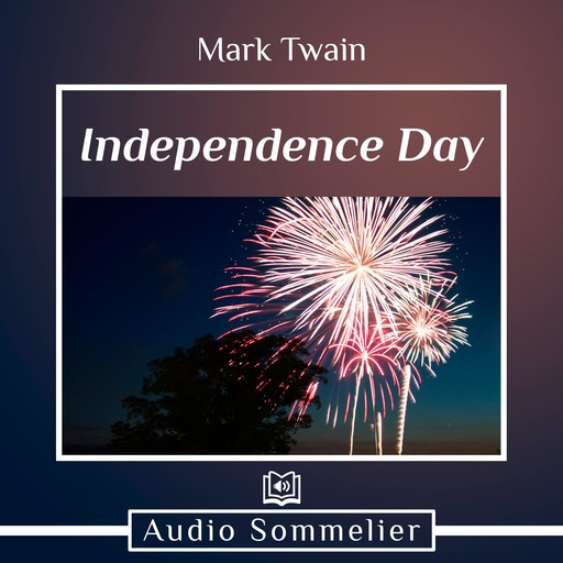 Independence Day, Mark Twain
