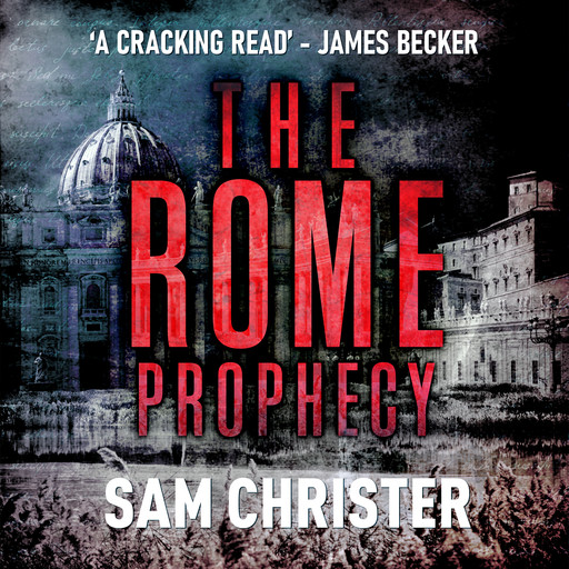 The Rome Prophecy, Sam Christer