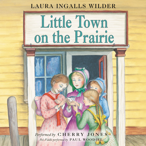 Little Town on the Prairie, Laura Ingalls Wilder